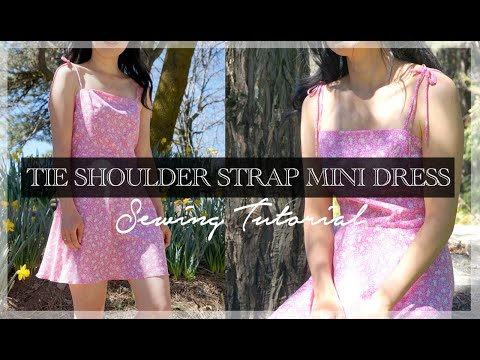 Ines Dress Tutorial | DIY Tie Shoulder Strap Mini Dress
