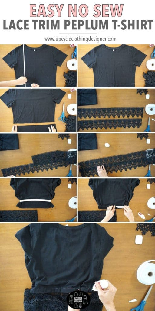 How to make this diy peplum top using a t-shirt and lace trim. The collage follows each of the steps required.