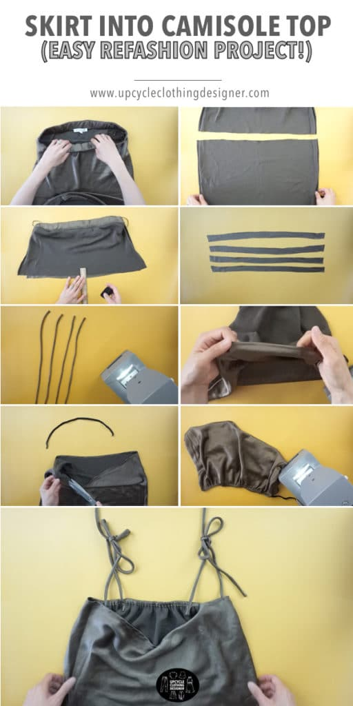 Step by step photos of how to upcycle a skirt into a camisole top