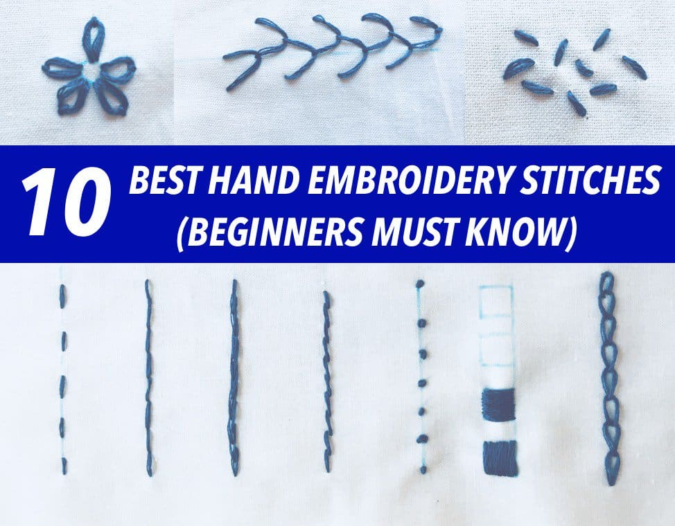 10 best hand embroidery stitches for beginners