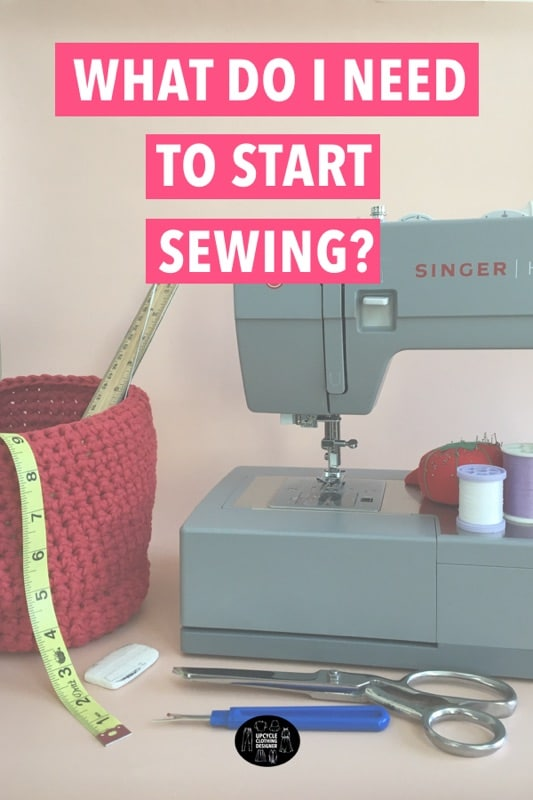 What do I need to start sewing?