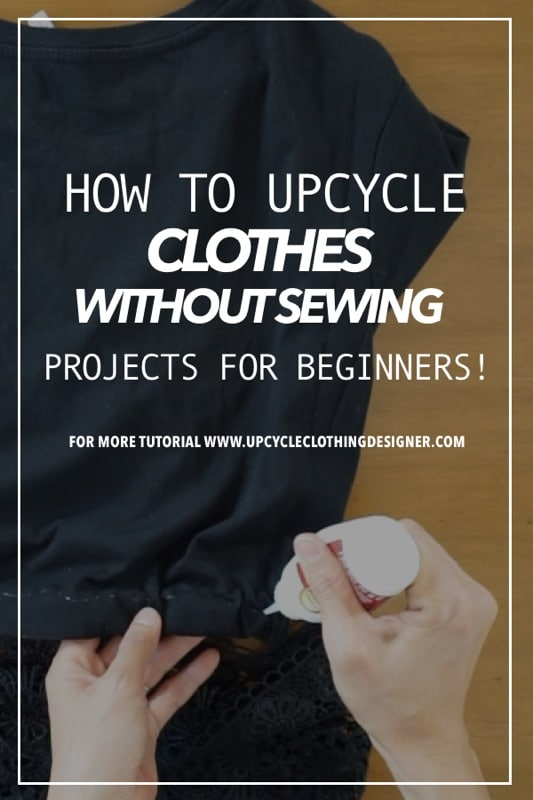 How to upcycle old clothes without sewing
