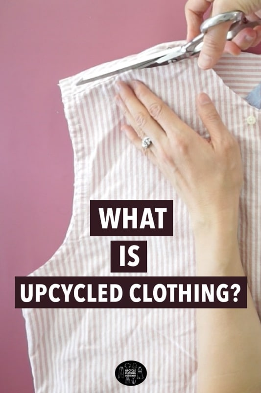 What is upcycled clothing?