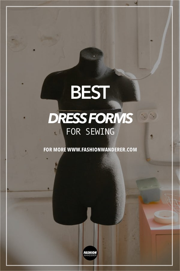 tips to select dress form for sewing
