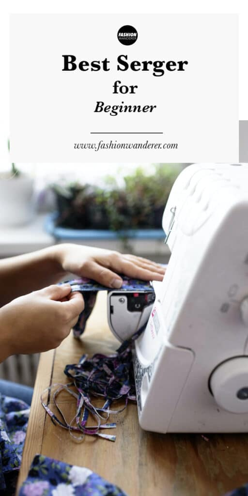 Recommendation on to select serger for beginners