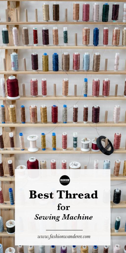 best thread for sewing machine