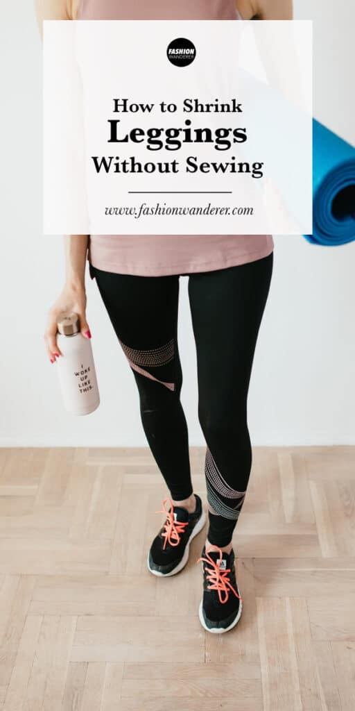 steps to shrink leggings without sewing