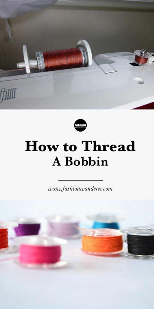 How to thread a bobbin