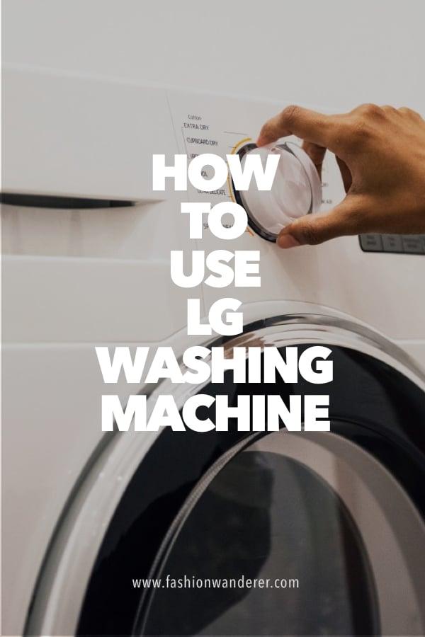 steps on how to use LG washing machine