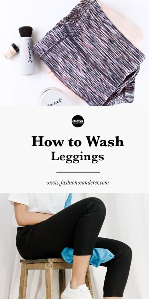 step by step tutorial on how to was leggings at home