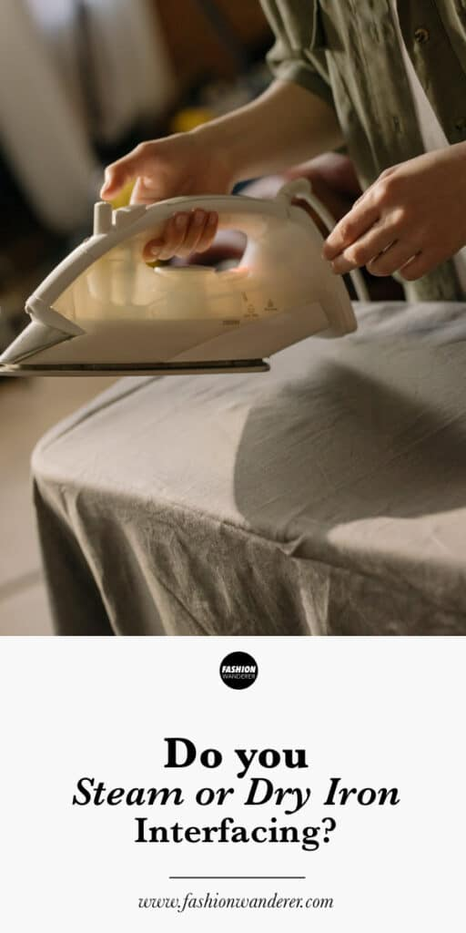 do you steam or dry iron on interfacing