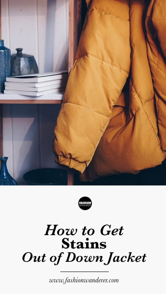 How to get stains out of down jacket